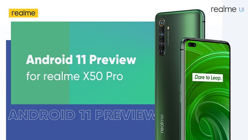 Realme official confirms Realme UI 2.0 based on Android 11 to Realme X50 5G series soon